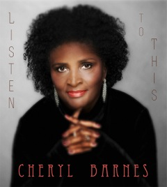 Review: Cheryl Barnes' Debut Album A Long Time Coming, But Worth The Wait