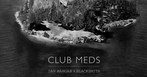 "Review: Dan Mangan, ""Club Meds"""