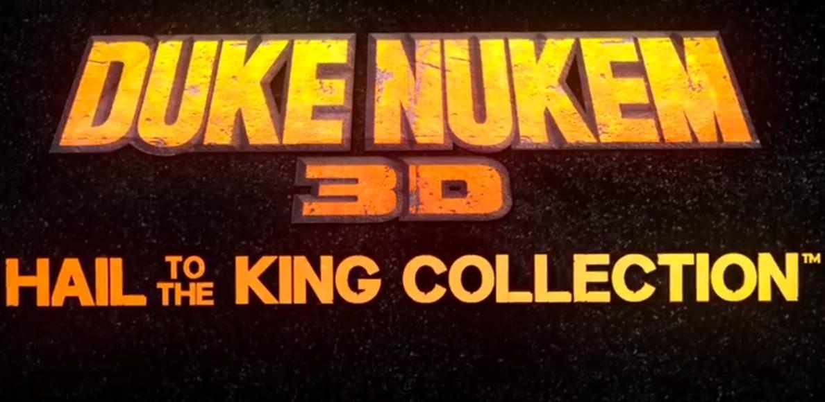 Duke Nukem 3D: Hail to the King Collection