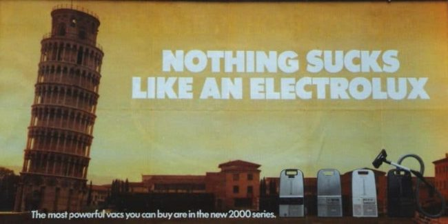'Nothing sucks like an Electrolux' advert