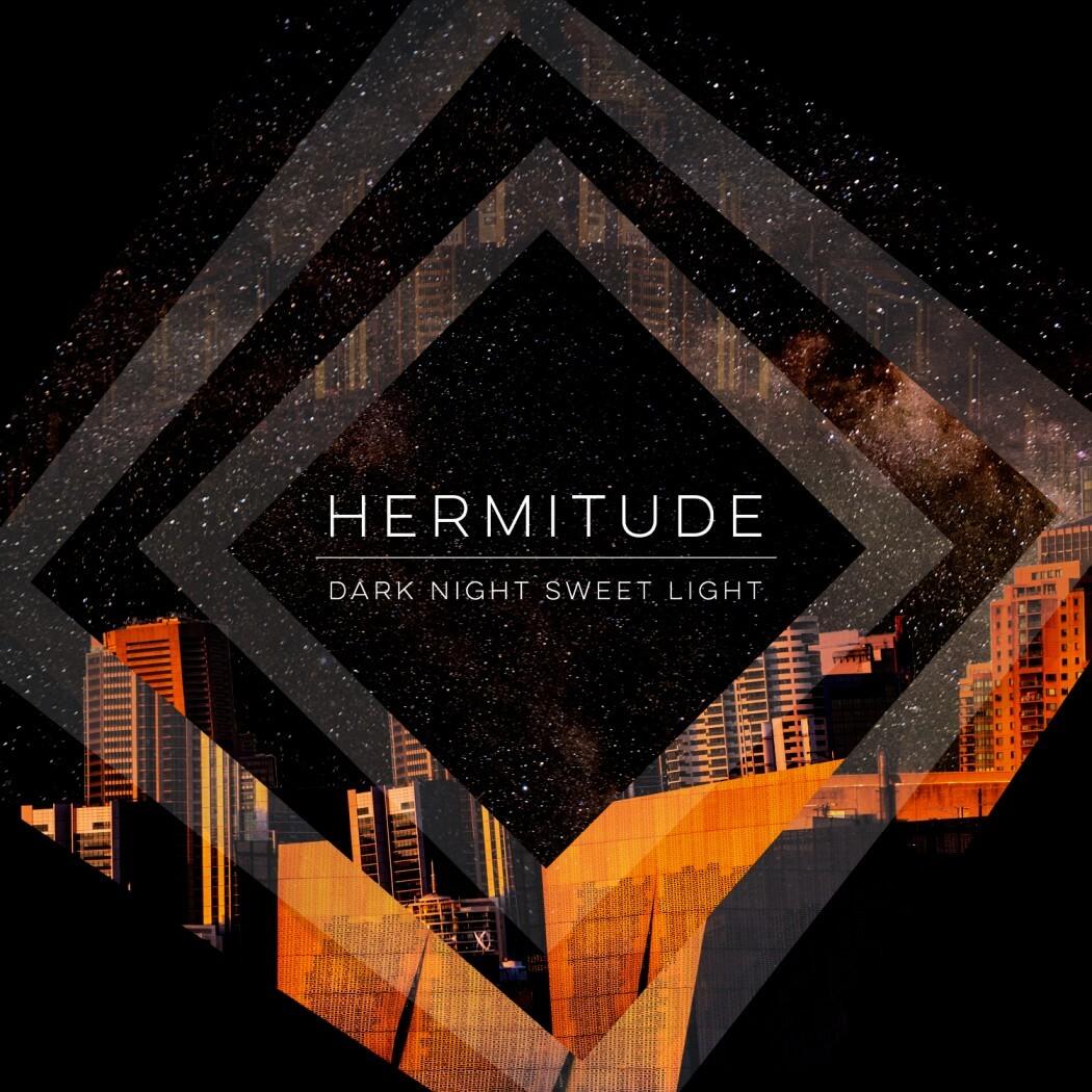 Review: Hermitude 'Dark Night Sweet Light'