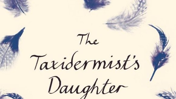 The Taxidermist's Daughter (review)