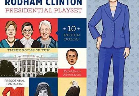 Holiday Book Picks: Enrage (Or Delight) With Hillary Clinton Paper Doll Book