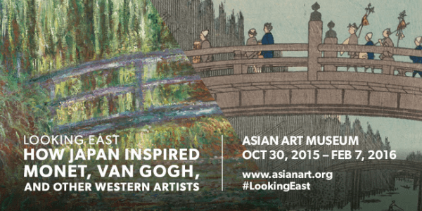 San Francisco Arts: Looking East: How Japan Inspired Monet, Van Gogh, and Other Western Artists