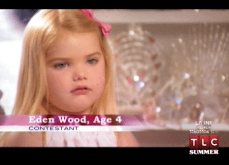 Eden Wood in her first season on Toddlers & Tiaras, when she was just four