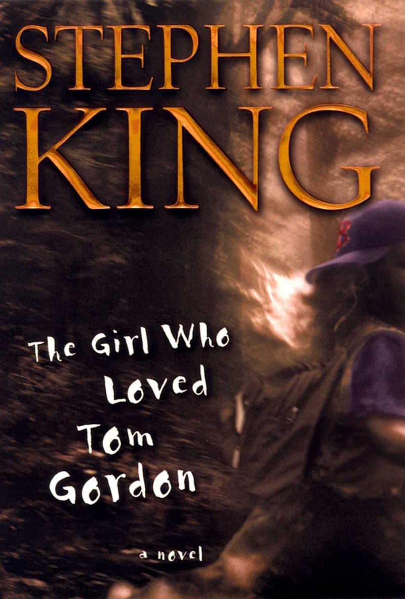First edition cover of Stephen King's book The Girl Who Loved Tom Gordon