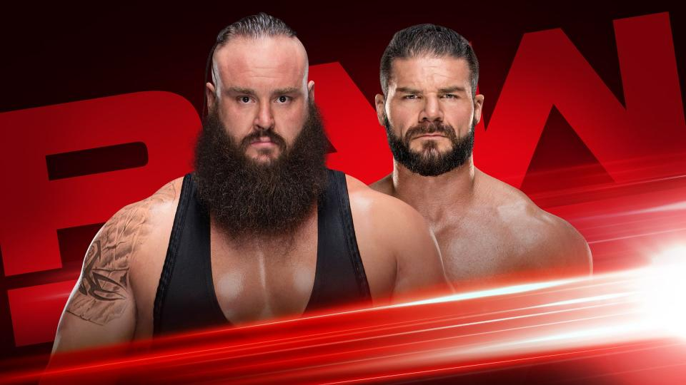 Braun Strowman and Bobby Roode in the Monday Night Raw preview picture