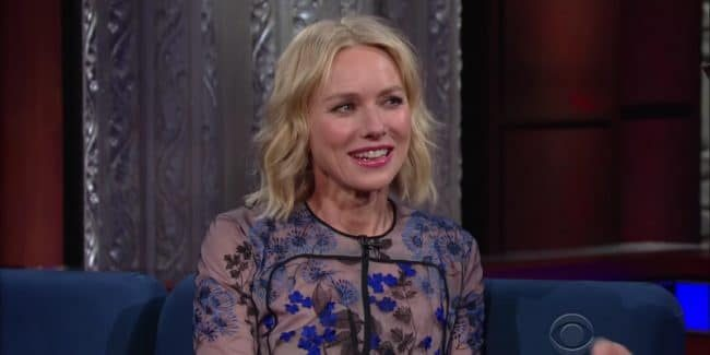 Naomi Watts is a guest on The Late Show with Stephen Colbert