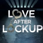 The opening of Love After Lockup