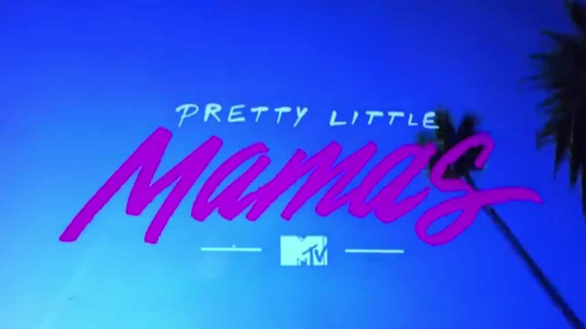 The opening of Pretty Little Mamas on MTV