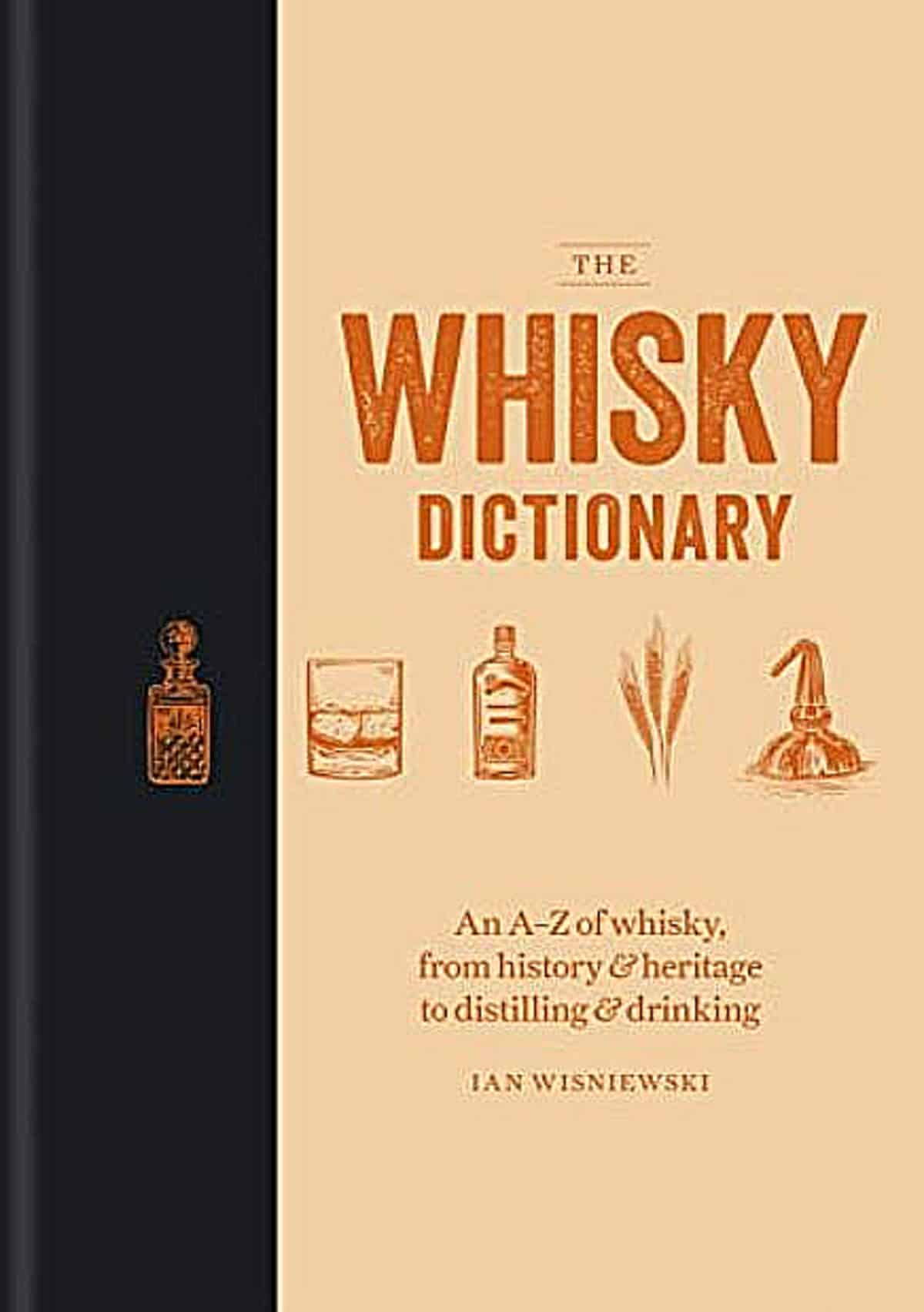 The pick up anytime and dive in reference book for whiskey knowledge. Pic credit: Mitchell Beazley.