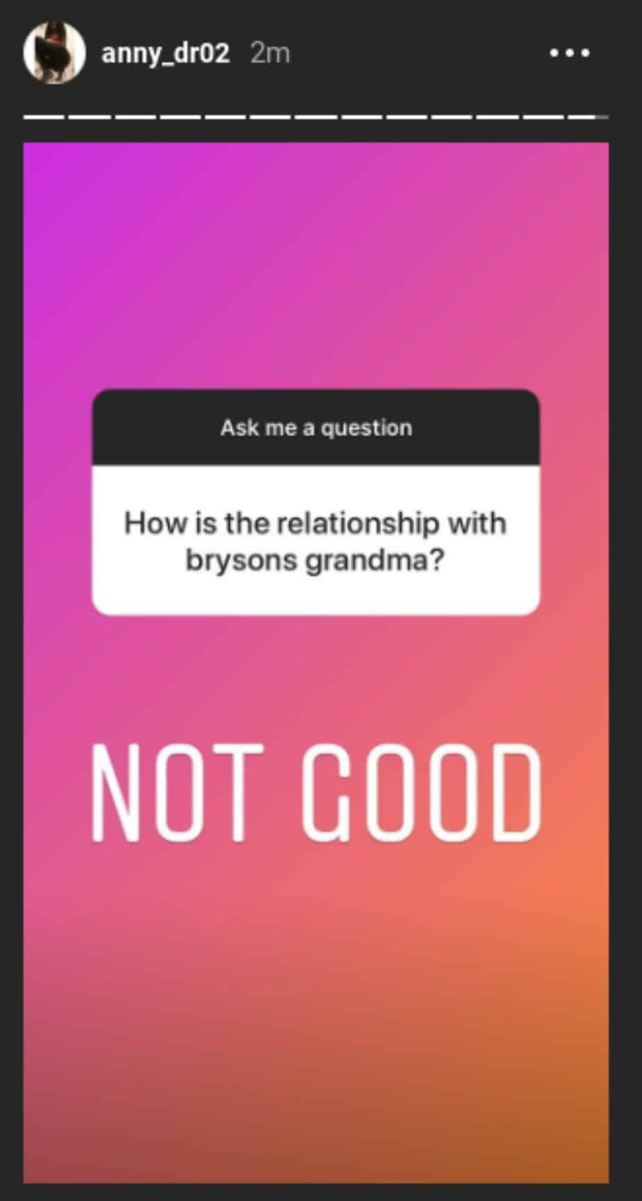 "Anny says her relationship with Bryson's grandma is ""not good'"
