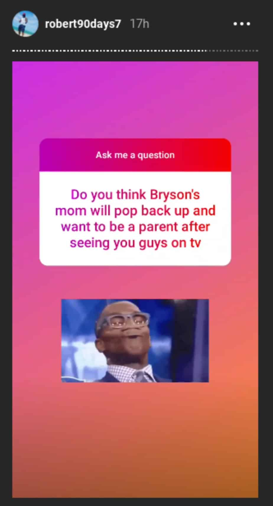 Robert doesn't expect Bryson's mom to return