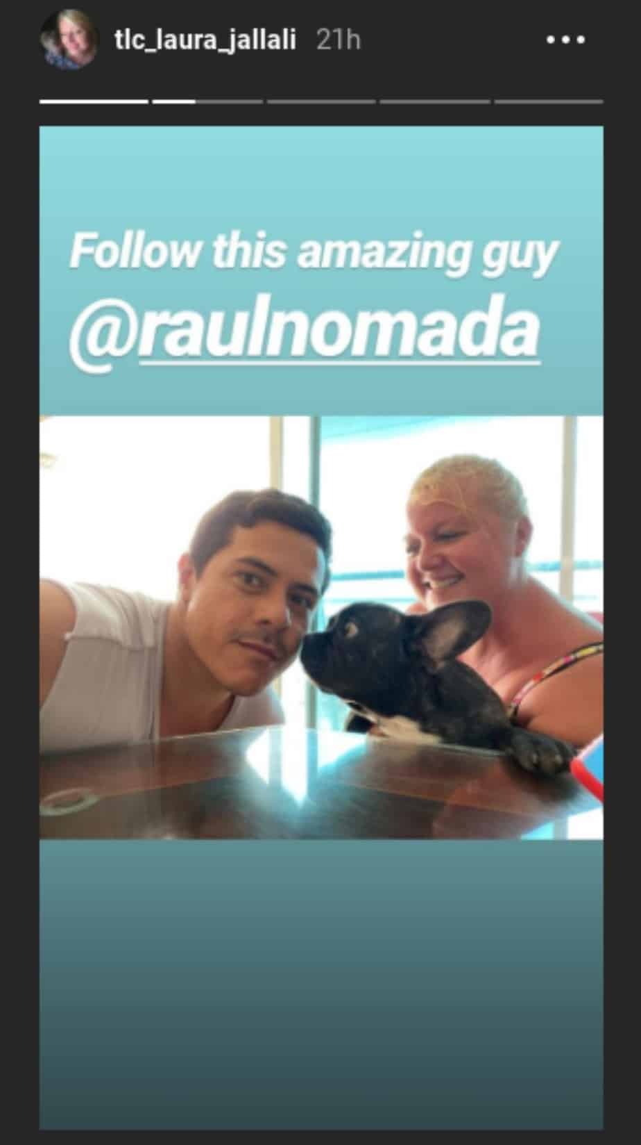 Laura has been hanging out with Raul from 90 Day Fiance