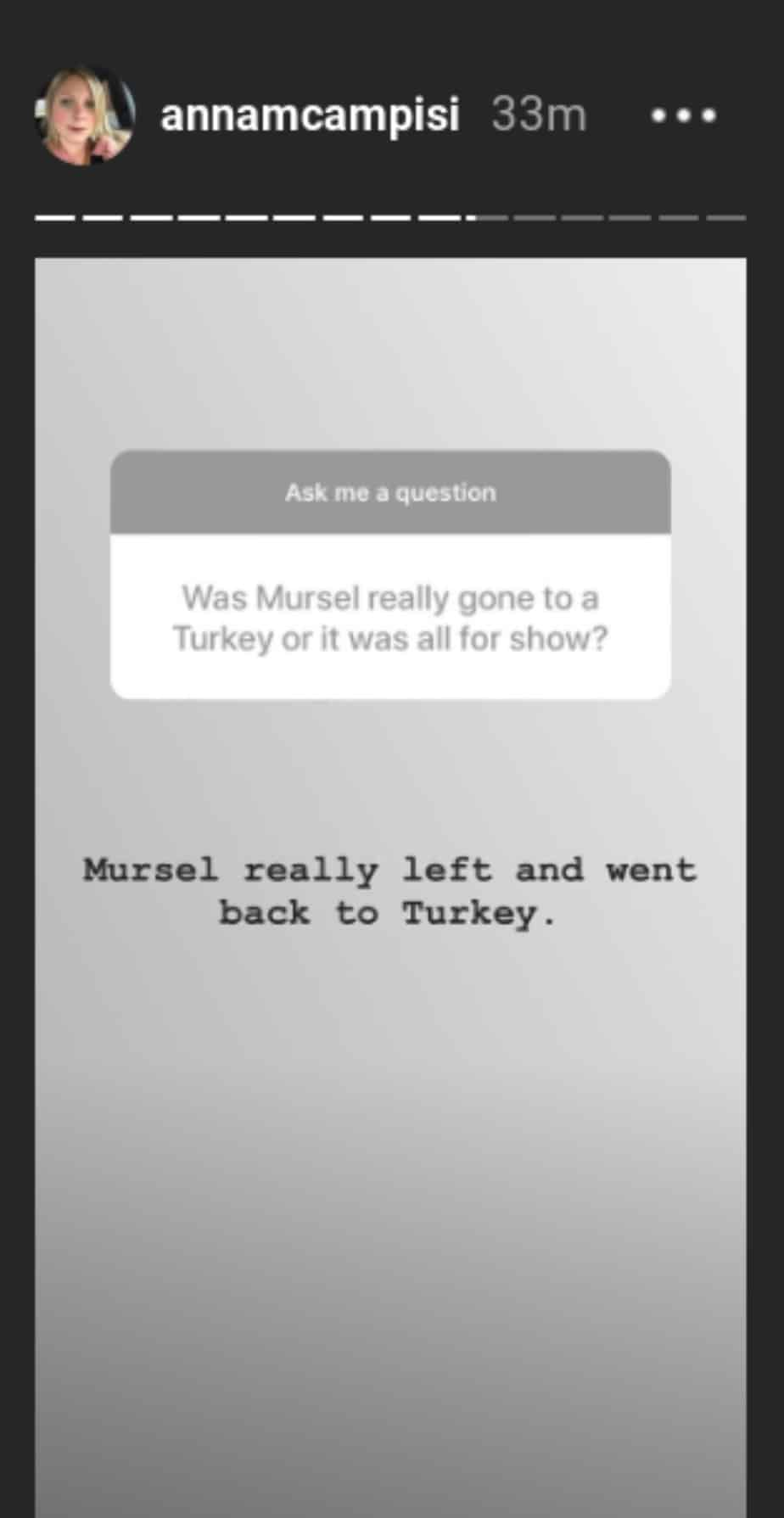 Anna insists that Mursel really did go back to Turkey