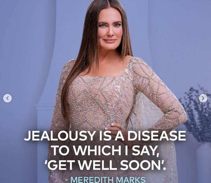 """Meredith's tagline reads, """"Jealousy is a disease to which I say 'get well soon.'"""""""