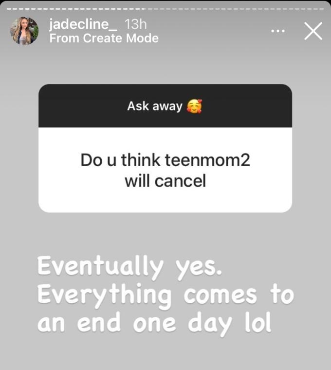 Jade Cline thinks Teen Mom 2 will eventually be canceled