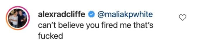 Alex comments on Malia firing him.
