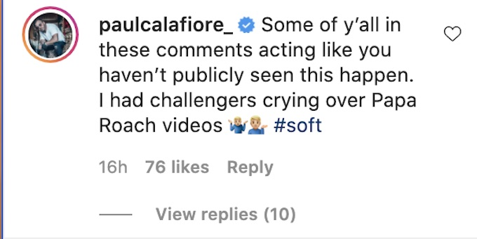 the challenge star paulie calafiore reacts to fans on IG video clip