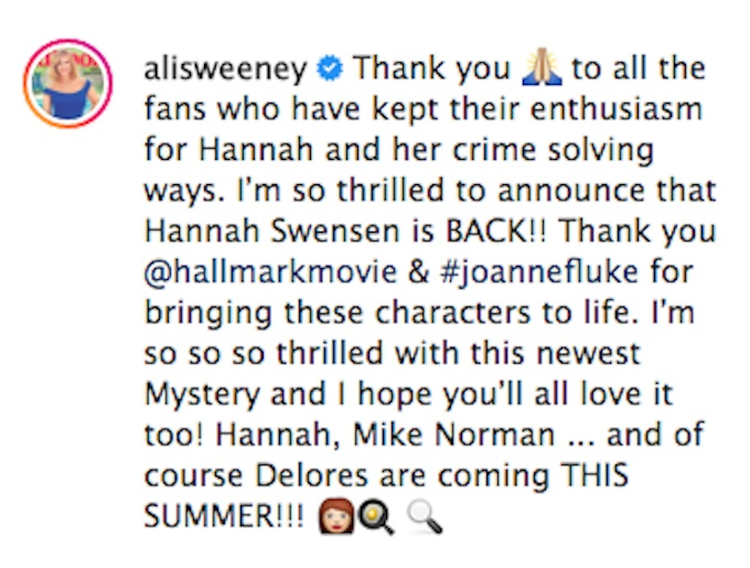 Alison Sweeney announced on Instagram in May that a new Murder, She Baked film was in the works.